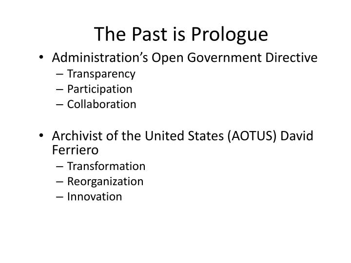 The past is prologue