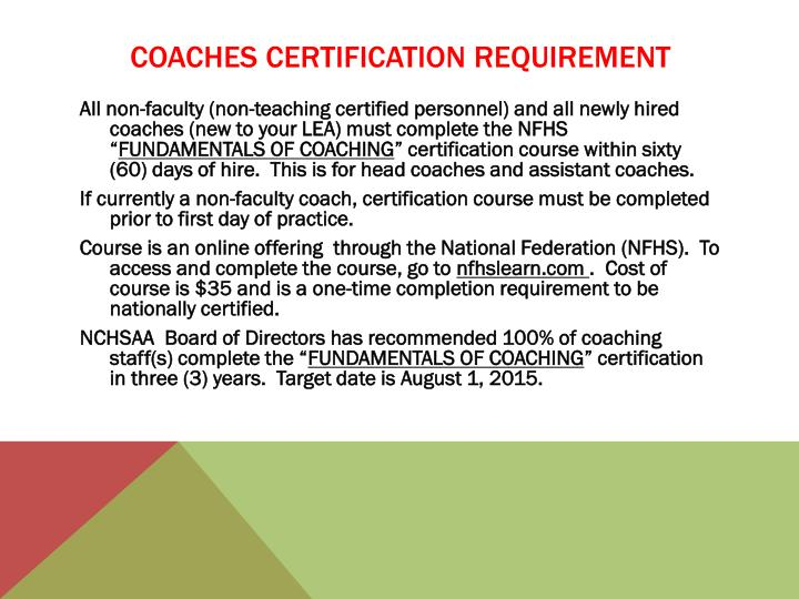 COACHES CERTIFICATION REQUIREMENT