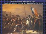 the return from the island of elba the soldiers of louis xviii acclaim napoleon march 1815