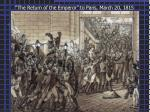 the return of the emperor to paris march 20 1815