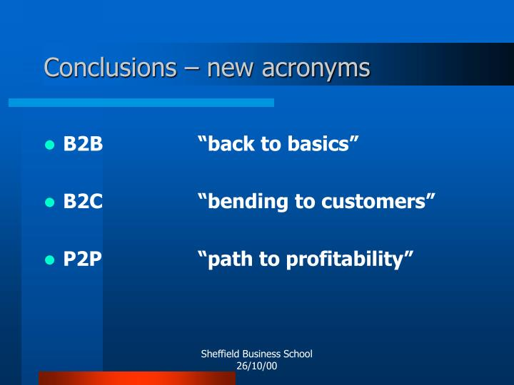 Conclusions – new acronyms