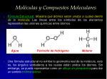 mol culas y compuestos moleculares3
