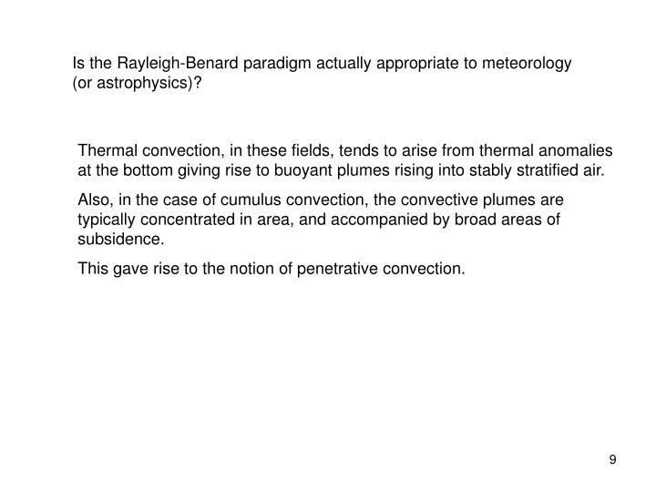 Is the Rayleigh-Benard paradigm actually appropriate to meteorology (or astrophysics)?