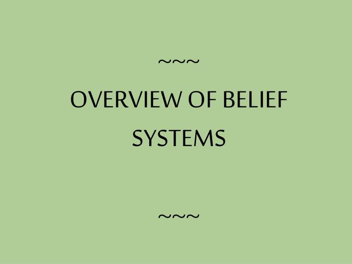 overview of belief systems n.