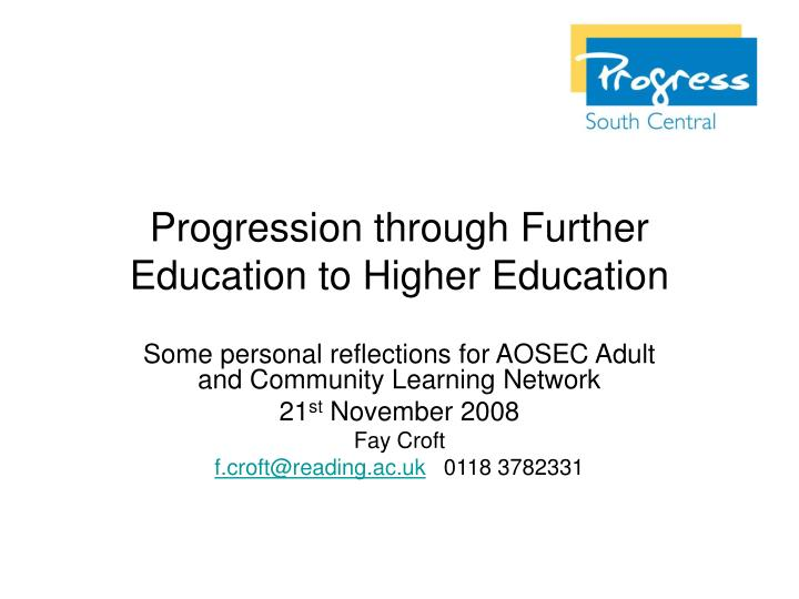 progression through further education to higher education n.