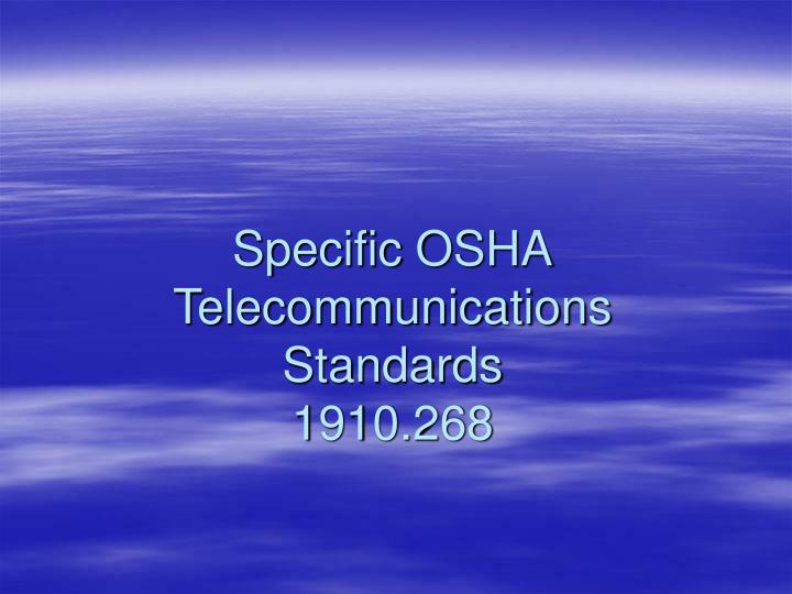 specific osha telecommunications standards 1910 268 n.