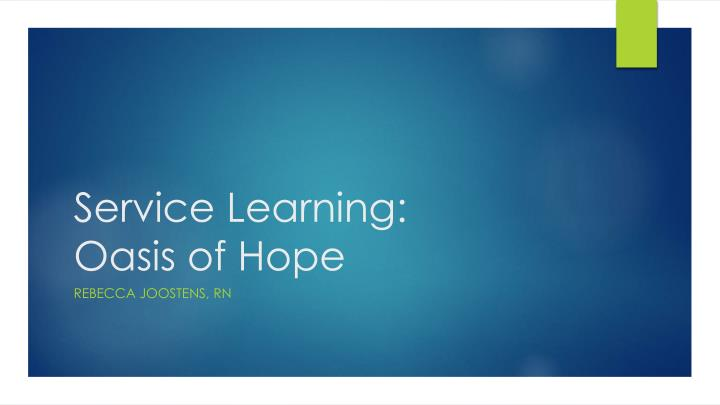service learning oasis of hope n.