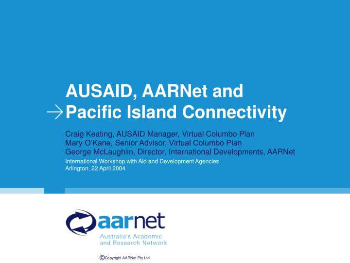 ausaid aarnet and pacific island connectivity n.