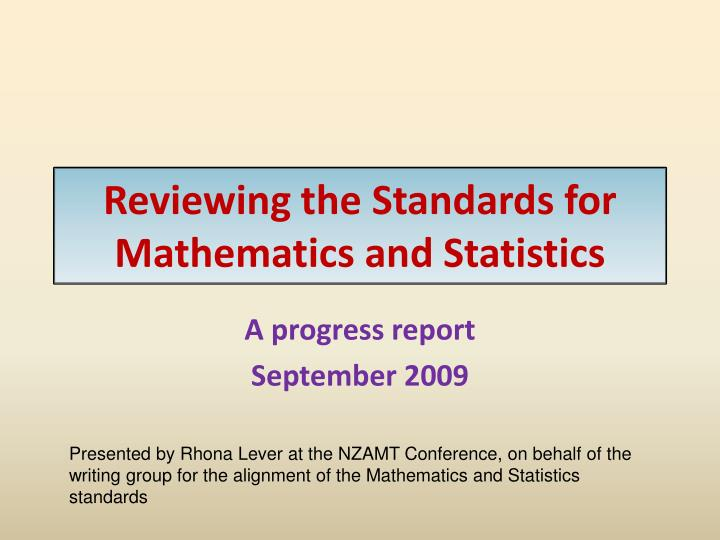 reviewing the standards for mathematics and statistics n.