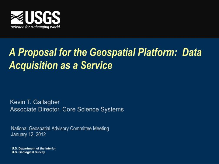 a proposal for the geospatial platform data acquisition as a service n.