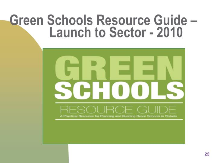 Green Schools Resource Guide –