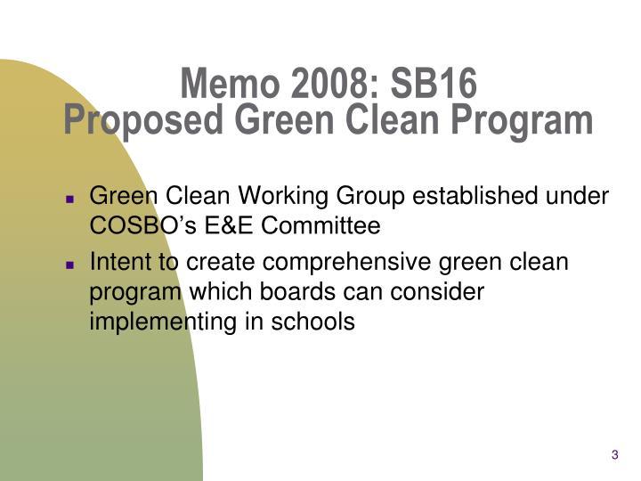 Memo 2008 sb16 proposed green clean program