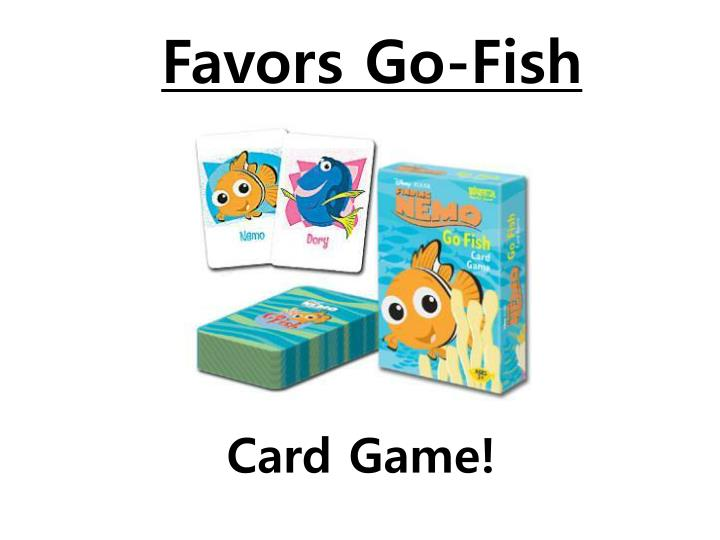 Favors Go-Fish