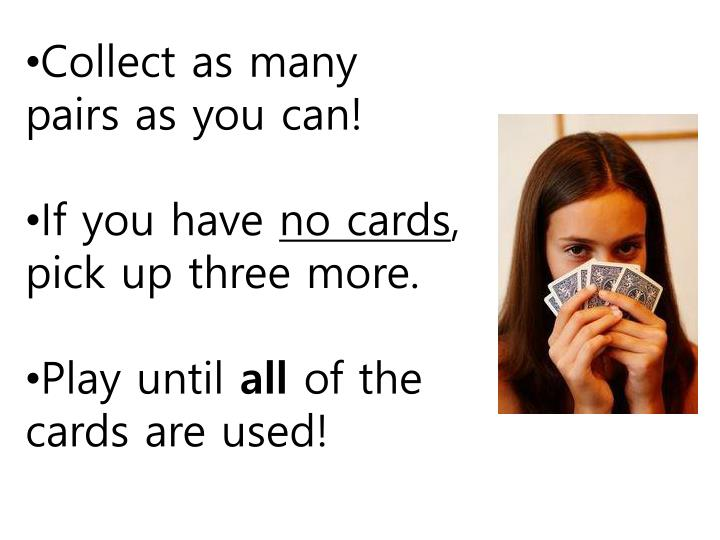 Collect as many pairs as you can!