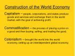construction of the world economy