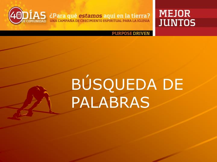 BÚSQUEDA DE PALABRAS