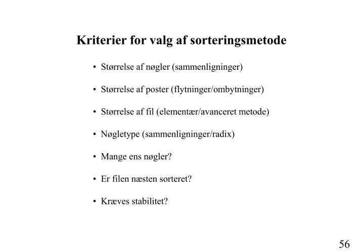 Kriterier for valg af sorteringsmetode