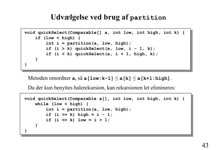 void quickSelect(Comparable[] a, int low, int high, int k) {