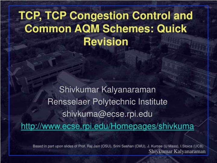 tcp tcp congestion control and common aqm schemes quick revision n.
