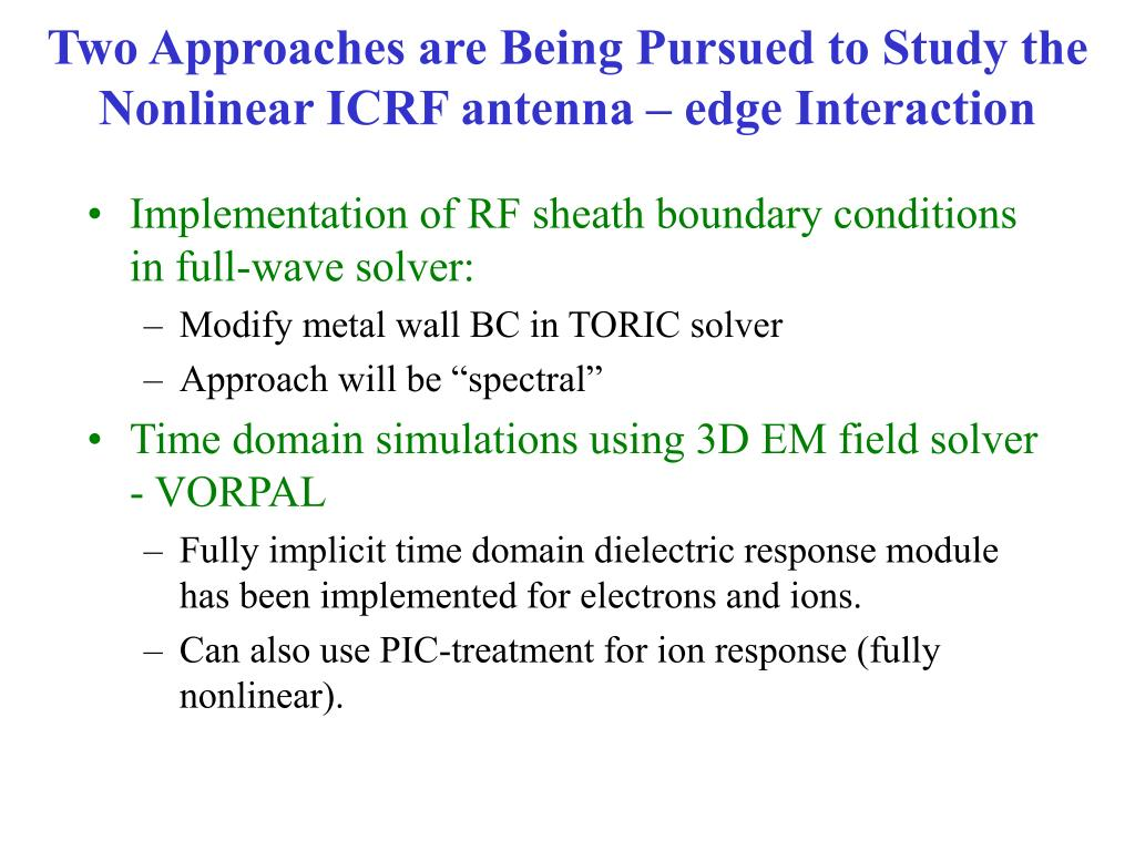 PPT - Physics Research in The SciDAC Center for Wave