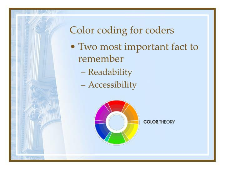 Color coding for coders
