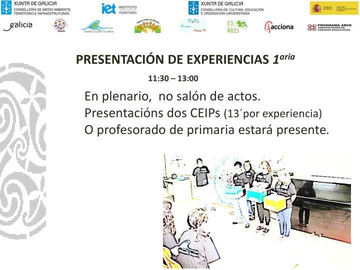 PRESENTACIÓN DE EXPERIENCIAS
