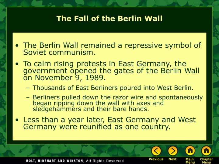 The Berlin Wall remained a repressive symbol of Soviet communism.