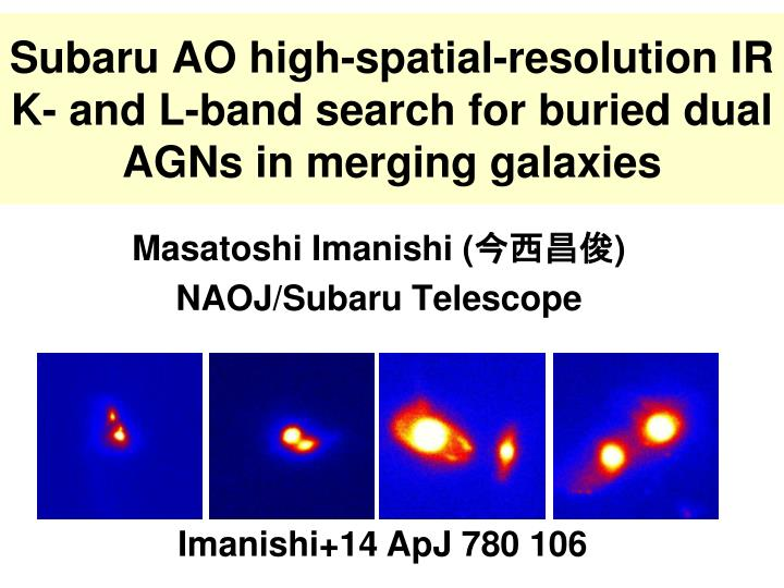 subaru ao high spatial resolution ir k and l band search for buried dual agns in merging galaxies n.