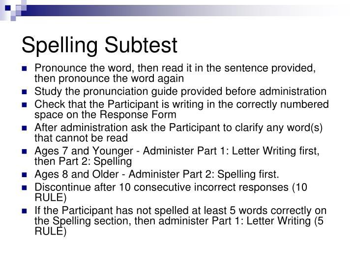Spelling Subtest