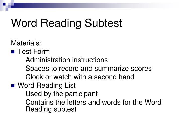 Word reading subtest