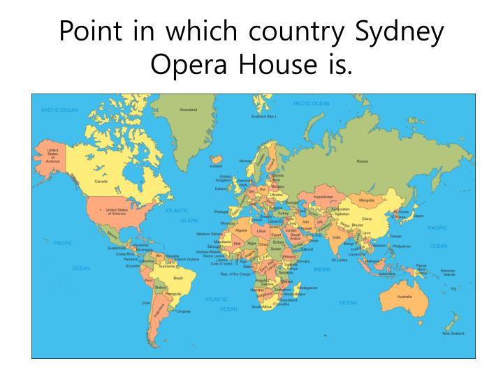 Point in which country Sydney Opera House is.