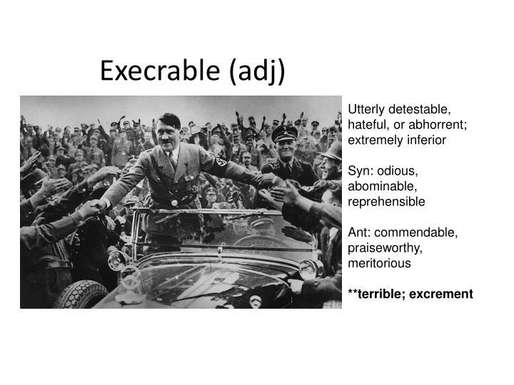Execrable (adj)