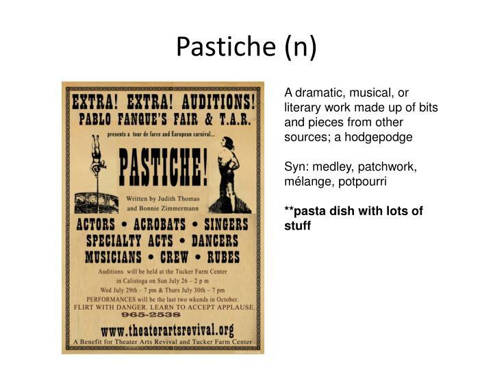 Pastiche (n)