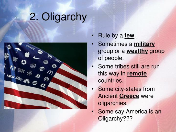 2. Oligarchy