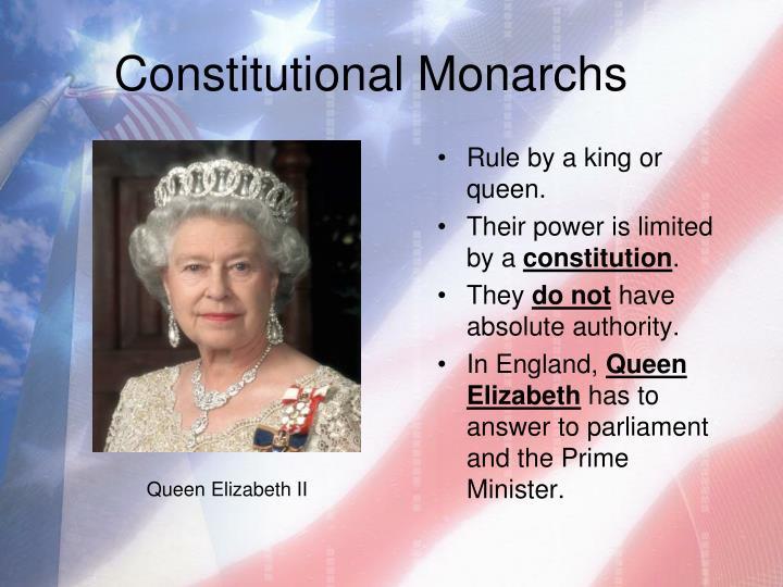 Constitutional Monarchs