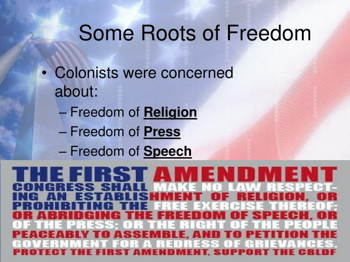 Some Roots of Freedom