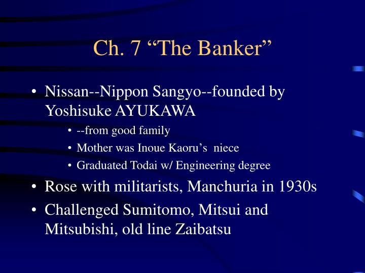 Ch 7 the banker