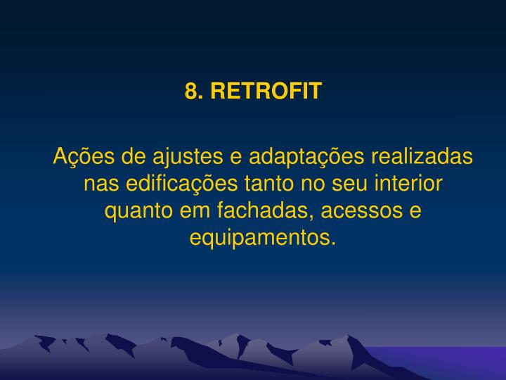 8. RETROFIT
