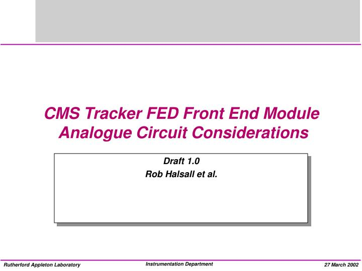 cms tracker fed front end module analogue circuit considerations n.