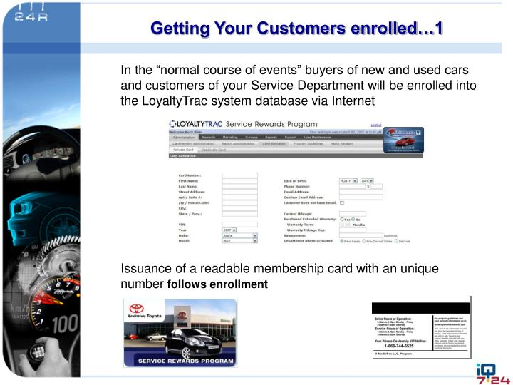 Getting Your Customers enrolled…1