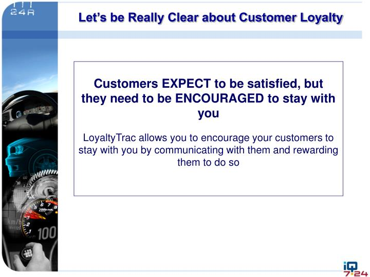 Let's be Really Clear about Customer Loyalty