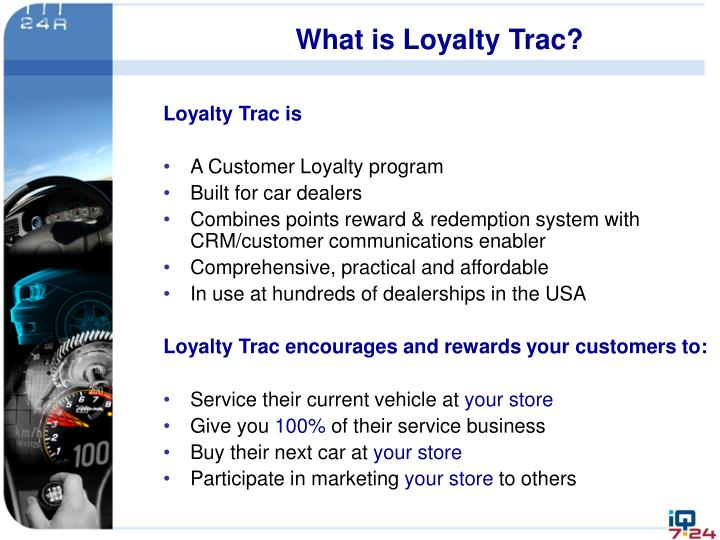 What is loyalty trac