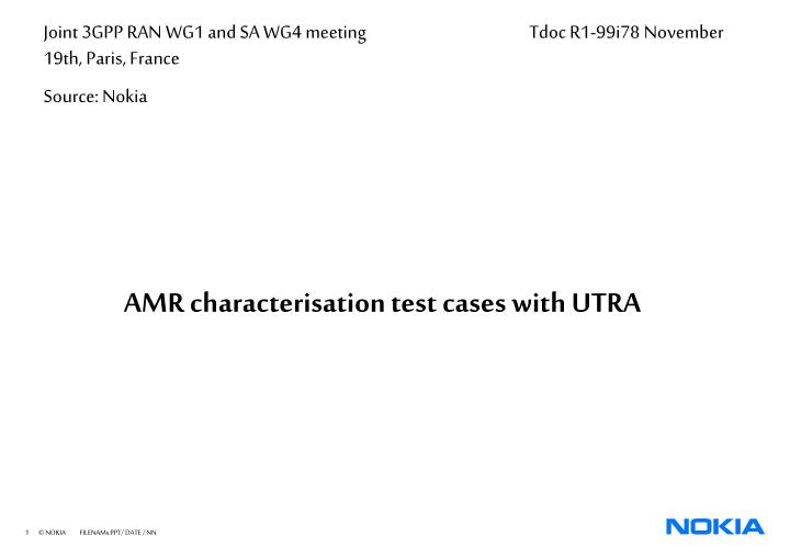 amr characterisation test cases with utra n.