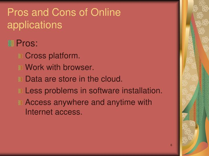 Pros and Cons of Online applications