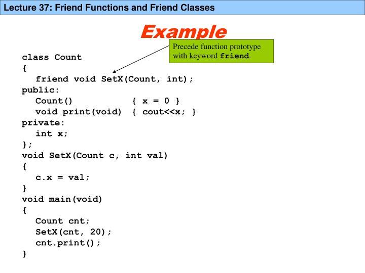 Precede function prototype with keyword