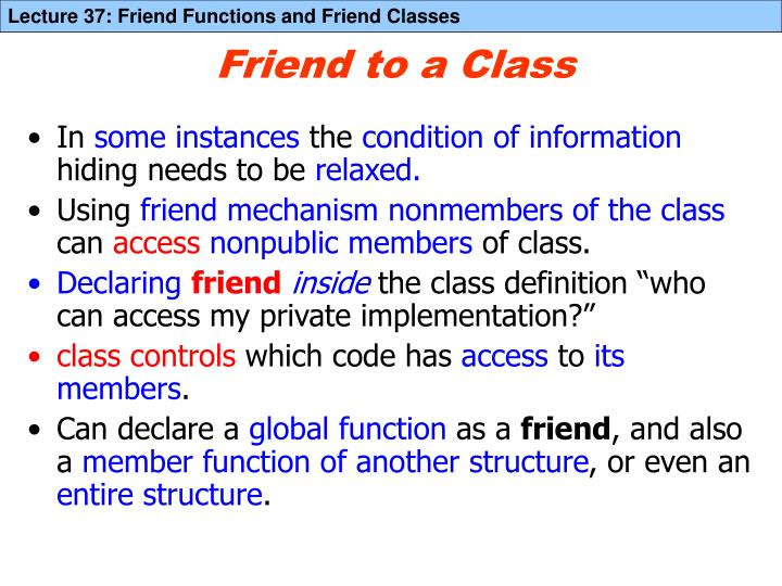 Friend to a class