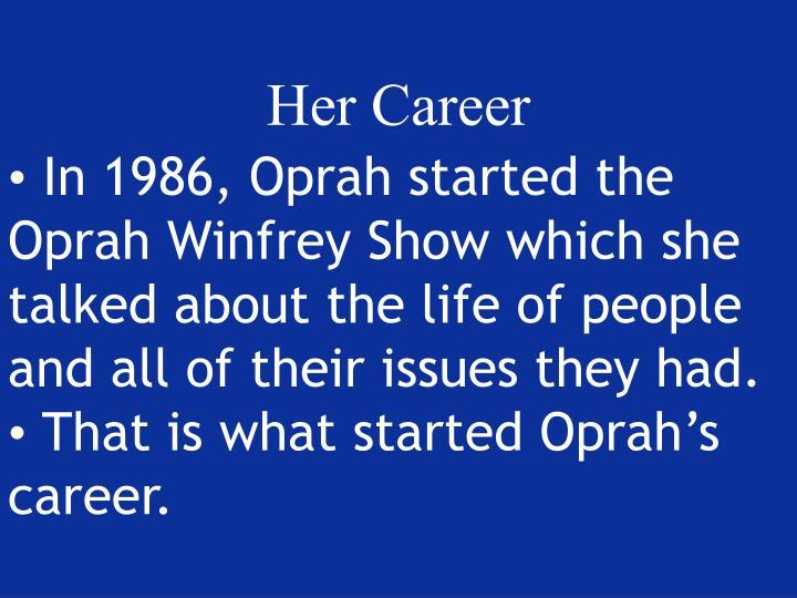Her Career
