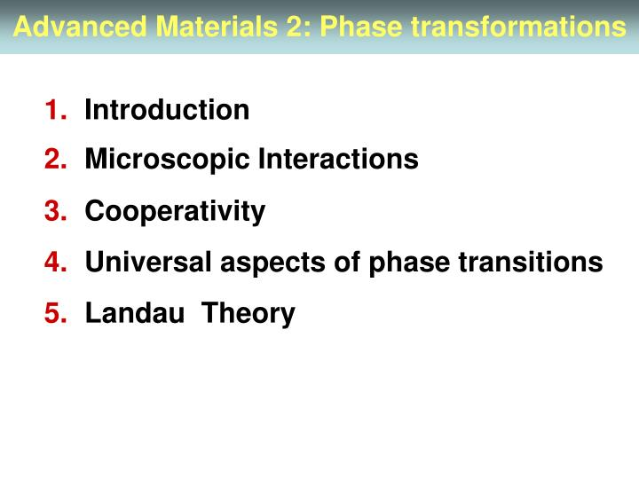 Advanced materials 2 phase transformations