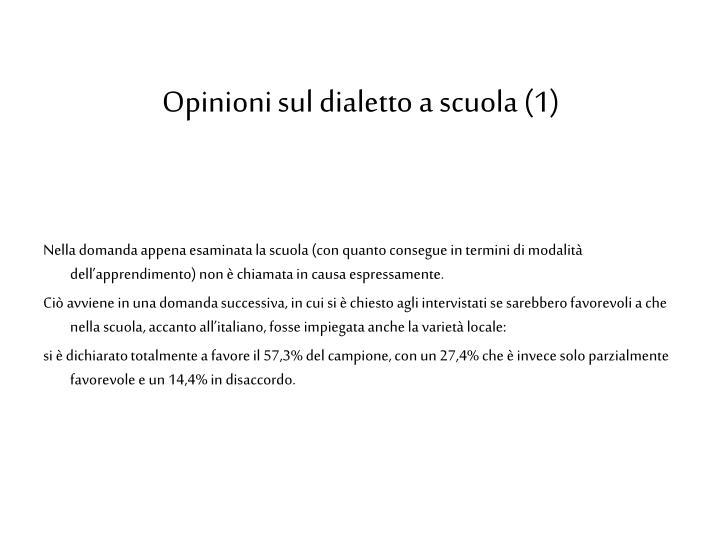 Opinioni sul dialetto a scuola (1)