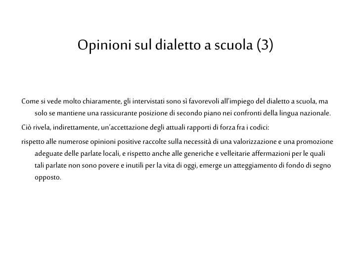 Opinioni sul dialetto a scuola (3)